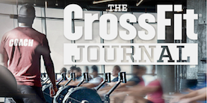 CrossFit Journal: Teh Performance-Based Lifestyle Resource